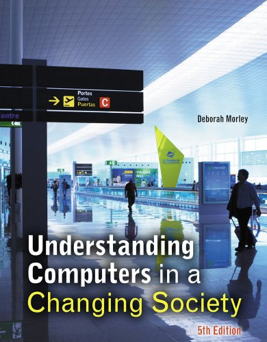 Understanding Computers in a Changing Society  5th 2013 edition cover