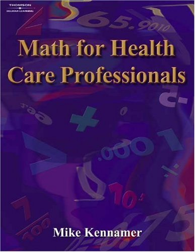 Math for Health Care Professionals   2005 edition cover