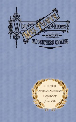 What Mrs. Fisher Knows about Old Southern Cooking   1995 9781557094032 Front Cover