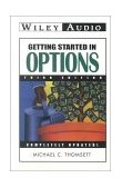 Getting Started in Options 3rd (Abridged) 9781560159032 Front Cover