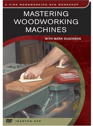 Mastering Woodworking Machines   2003 edition cover