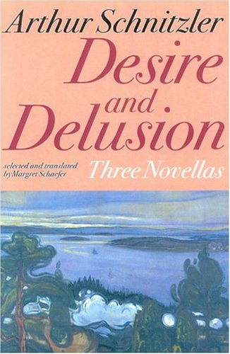 Desire and Delusion Three Novellas N/A edition cover