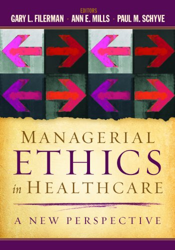 Managerial Ethics in Healthcare: A New Perspective  2013 edition cover