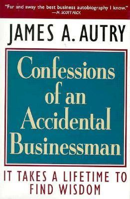Confessions of an Accidental Businessman It Takes a Lifetime to Find Wisdom  1996 edition cover