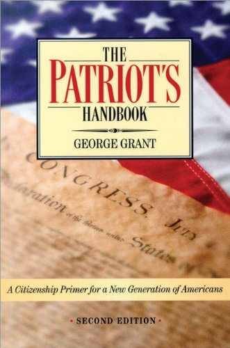 Patriot's Handbook A Citizenship Primer for a New Generation of Americans 2nd 2004 (Revised) 9781581824032 Front Cover