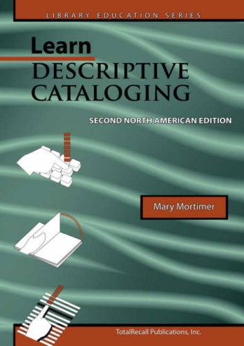 Learn Descriptive Cataloging Second North American Edition N/A edition cover