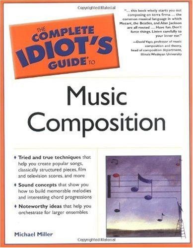 Complete Idiot's Guide to Music Composition   2005 edition cover