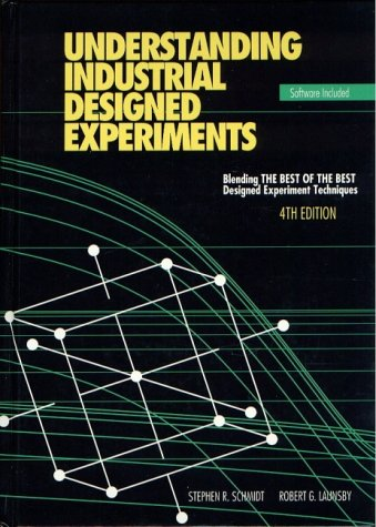 Understanding Industrial Designed Experiments 4th 1994 edition cover
