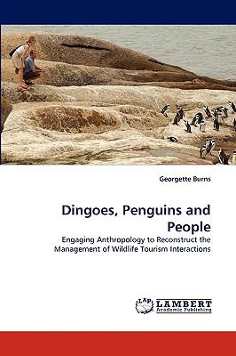 Dingoes, Penguins and People N/A 9783838348032 Front Cover