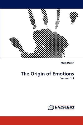Origin of Emotions N/A 9783838364032 Front Cover
