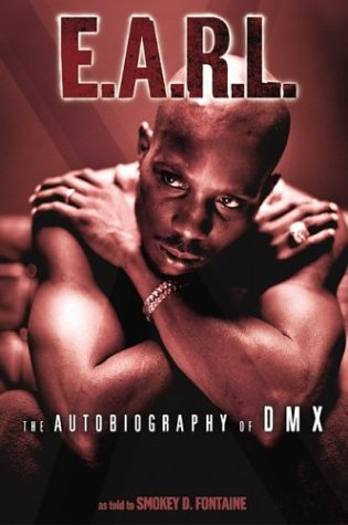 E. A. R. L. The Autobiography of DMX N/A 9780060934033 Front Cover