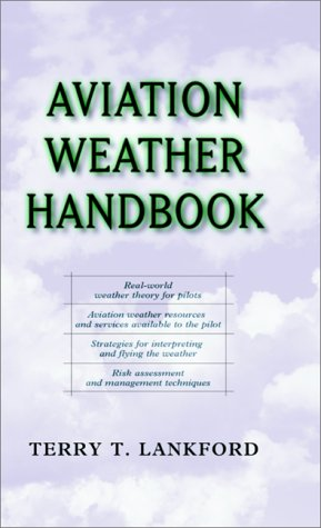Aviation Weather Handbook   2001 9780071361033 Front Cover