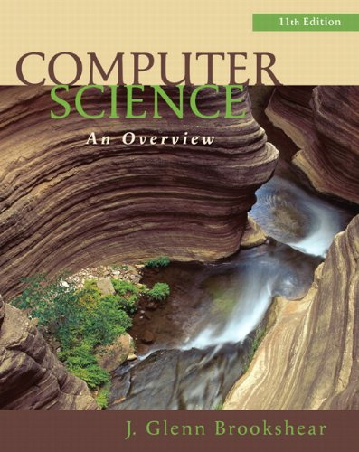 Computer Science An Overview 11th 2012 edition cover