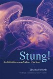 Stung! On Jellyfish Blooms and the Future of the Ocean  2014 edition cover