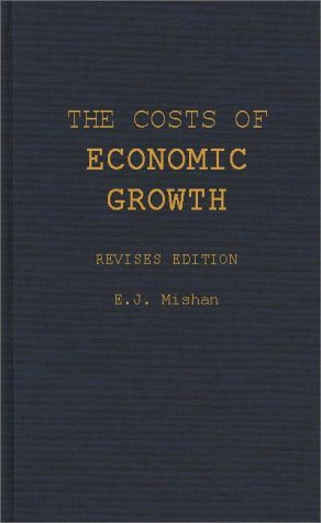 Costs of Economic Growth  2nd (Revised) 9780275947033 Front Cover