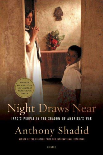 Night Draws Near Iraq's People in the Shadow of America's War N/A edition cover