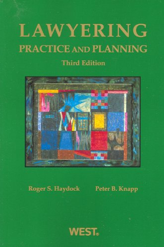 Lawyering Practice and Planning 3rd 2011 (Revised) edition cover