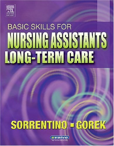 Basic Skills for Nursing Assistants in Long-Term Care   2005 edition cover