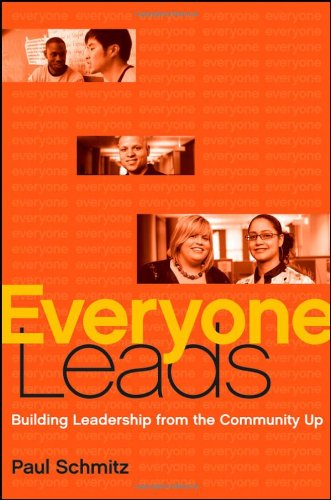 Everyone Leads Building Leadership from the Community Up  2012 edition cover