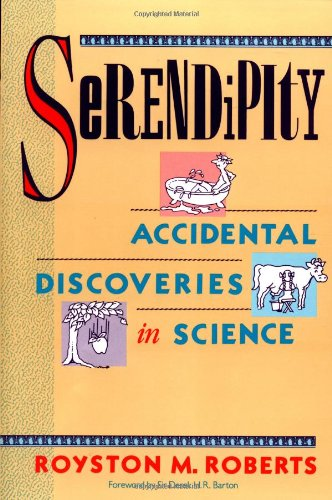 Serendipity Accidental Discoveries in Science  1989 edition cover