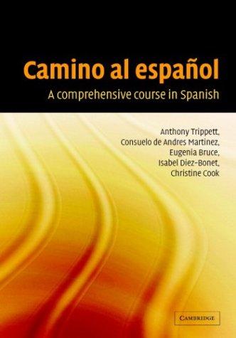 Camino al Espa�ol A Comprehensive Course in Spanish  2003 9780521824033 Front Cover