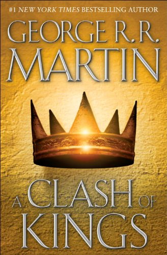 Clash of Kings A Song of Ice and Fire: Book Two N/A 9780553108033 Front Cover