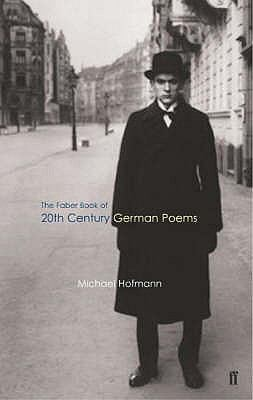 The Faber Book of 20th Century German Poems N/A edition cover