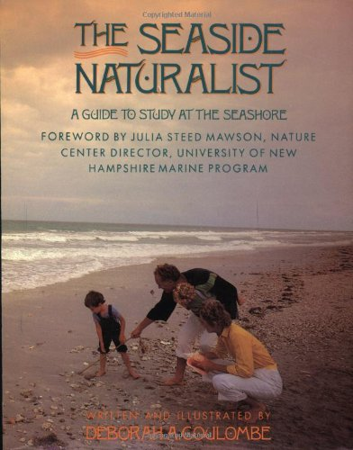 Seaside Naturalist A Guide to Study at the Seashore  1990 edition cover
