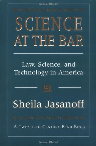 Science at the Bar Law, Science, and Technology in America  1995 (Reprint) edition cover