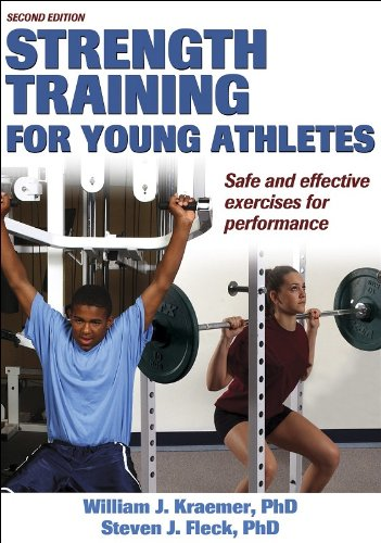Strength Training for Young Athletes  2nd 2005 (Revised) edition cover