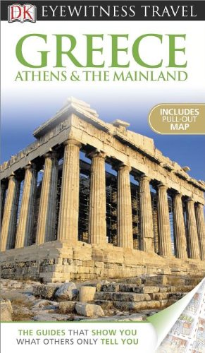 Eyewitness Travel Guide - Greece, Athens and the Mainland  N/A edition cover