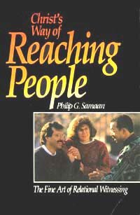 Christ's Way of Reaching People : The Fine Art of Relational Witnessing 1st 1990 edition cover