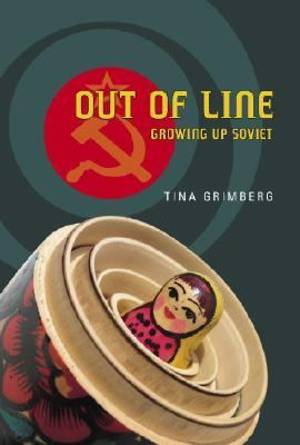 Out of Line Growing up Soviet  2007 9780887768033 Front Cover