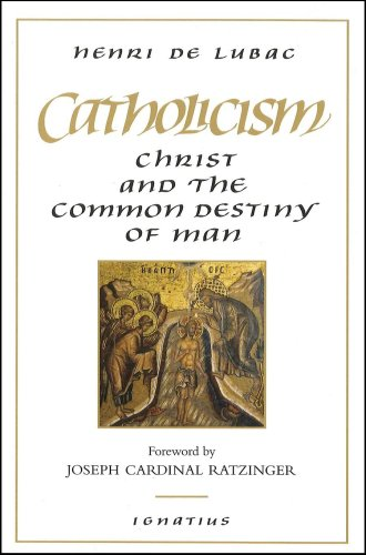 Catholicism : Christ and the Common Destiny of Man Revised edition cover