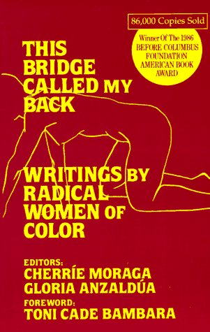 This Bridge Called My Back Writings by Radical Women of Color Reprint  edition cover