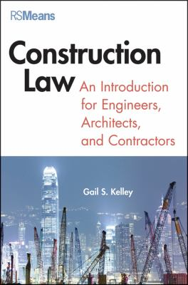 Construction Law An Introduction for Engineers, Architects, and Contractors  2012 edition cover