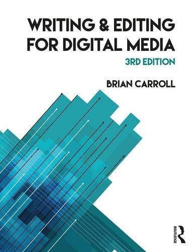 Writing and Editing for Digital Media  3rd 2017 9781138636033 Front Cover