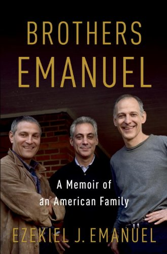 Brothers Emanuel A Memoir of an American Family  2013 edition cover