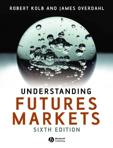 Understanding Futures Markets  6th 2006 (Revised) 9781405134033 Front Cover