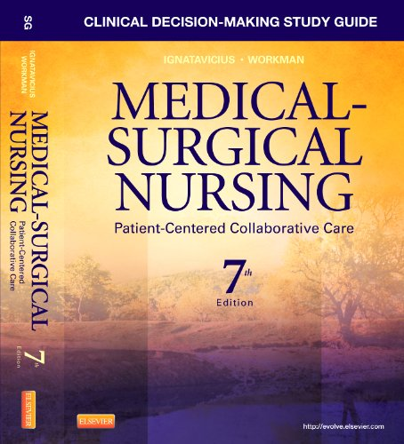 Clinical Decision-Making Study Guide for Medical-Surgical Nursing Patient-Centered Collaborative Care 7th 2012 edition cover