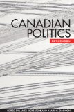 Canadian Politics, Sixth Edition  6th 2014 (Revised) edition cover