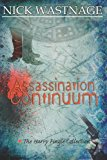Assassination Continuum  N/A 9781494244033 Front Cover