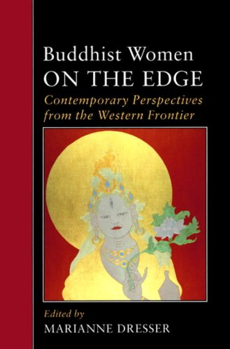 Buddhist Women on the Edge Contemporary Perspectives from the Western Frontier N/A edition cover