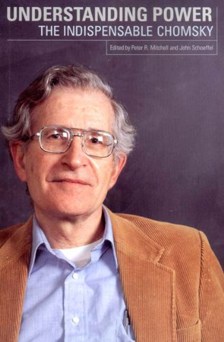 Understanding Power The Indispensable Chomsky  2002 edition cover
