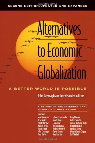 Alternatives to Economic Globalization A Better World Is Possible 2nd 2004 (Revised) edition cover
