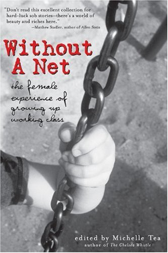 Without a Net The Female Experience of Growing up Working Class  2003 edition cover