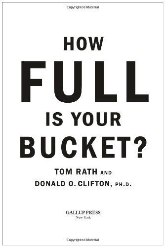 How Full Is Your Bucket? Anniversary Edition   2004 (Expurgated) 9781595620033 Front Cover