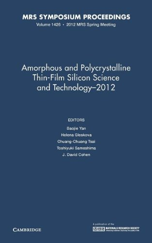 Amorphous and Polycrystalline Thin-Film Silicon Science and Technology 2012   2012 edition cover