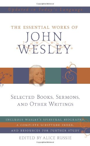 Essential Works of John Wesley  N/A edition cover