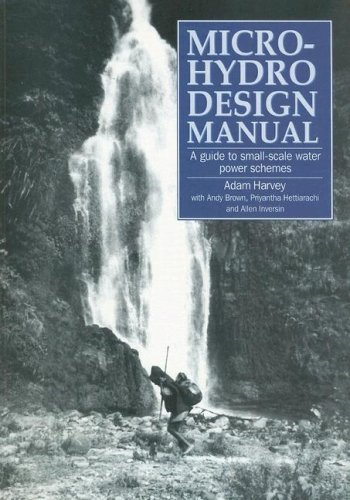 Micro-Hydro Design Manual A Guide to Small-Scale Water Power Schemes  1993 9781853391033 Front Cover